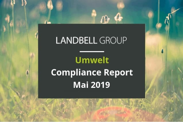 Umwelt Compliance Report der Landbell Group Mai 2019.
